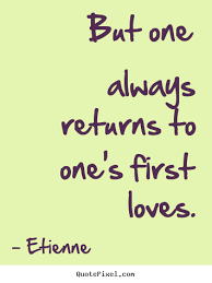 First Love Quotes Stunning 48 First Love Quotes 48 QuotePrism