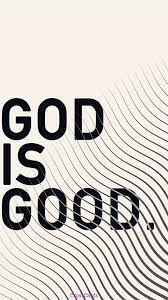 God is Good - Free Phone Wallpaper ...