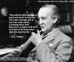 Jrr Tolkien Quotes On Christianity Best of From A Letter To His Son Christopher Christiananarchism