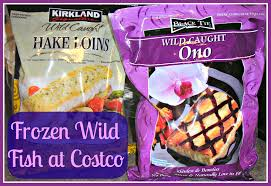 Frozen Wild Fish at Costco! - Whole Natural Life