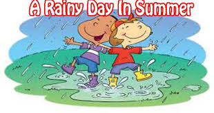 a rainy day in summer essay in english hania naz grammar it was the month of the sun was shining very brightly everybody was perspiring from head to foot all of sudden cold wind began to blow