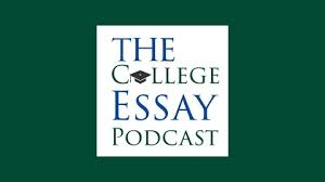the college essay podcast listen via radio on demand a conversation college essay guy ethan sawyer