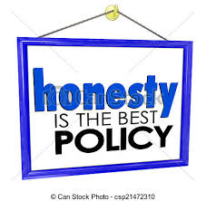 honesty is the best policy store business company sign stock  honesty is the best policy store business company sign stock photo