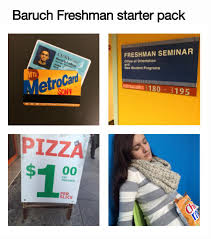i hope that students next year can use their own starter pack to be a part of the baruch family and that they make the most out of their freshman seminar as