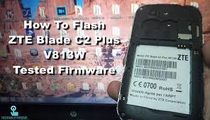 How To Flash ZTE Blade C2 Plus V813W ...