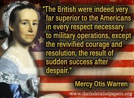 American Revolution Quotes Beauteous Mercy Otis Warren Quote The British In The American Revolution