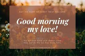 sweet good morning messages for my love