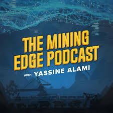 The Mining Edge Podcast