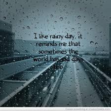 Beautiful Rain Quotes Best of Rainy Sad Quotes QuotesGram Favorite Quotes Pinterest Rain