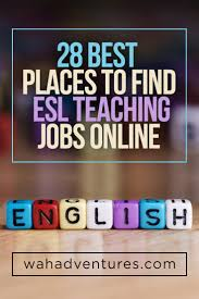 Best Places To Search For Jobs 28 Best Places To Find Esl Tutoring Jobs Online