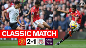 Classics | United 2-1 Liverpool (17/18) | Rashford double gives the Reds  victory - YouTube