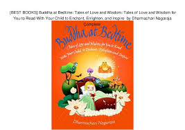 BEST BOOKS] Buddha At Bedtime Tales Of Love And Wisdom Tales Of L Awesome Love Is The Best Wisdom