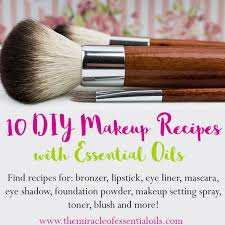 diy makeup recipes with essential oils