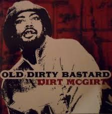 Ol' Dirty Bastard - Dirt McGirt (Bootleg) Lyrics and Tracklist ...