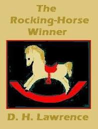 "the rocking horse winner"" d h lawrence writing teacher tools describe the irony in the title"