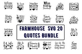 Know anyone who just moved? Farmhouse Svg 20 Quotes Bundle Graphic By Design Store Creative Fabrica