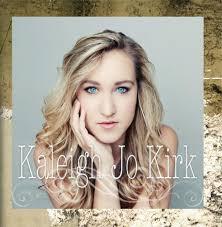 Kaleigh Jo Kirk - Kaleigh Jo Kirk - Amazon.com Music