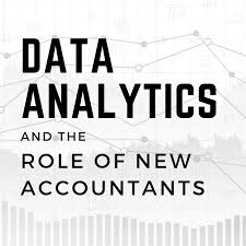 Analytic Skill Data Analytics And The Role Of New Accountants Roger Cpa