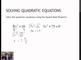 109 solving quadratics the square root property 7 1