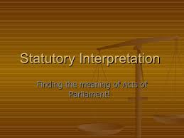 introduction to statutory interpretation statutory interpretation