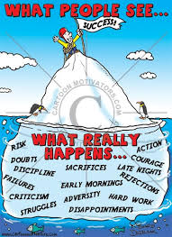 cartoon of an iceberg ilrating that success isn t easy guy at top of
