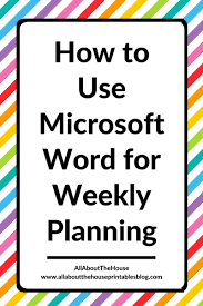 Week By Week Planner Using Microsoft Word To Plan Your Week 52 Planners In 52 Weeks