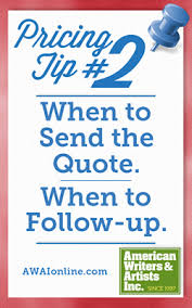 How To Do A Quote For A Job Pricing Tip 2 When To Send The Quote When To Follow Up