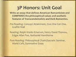 unit goal write an essay that defines american r ticism and 3p honors unit goal write an essay that defines american r ticism and compares the philosophical