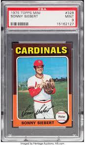 1975 Topps Mini Sonny Siebert #328 PSA Mint 9.... Baseball Cards | Lot  #85883 | Heritage Auctions