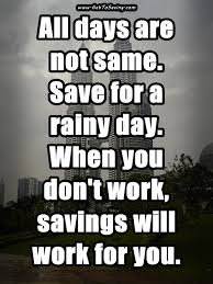 Saving Quotes Best Quotes On Saving Money For Rainy Days