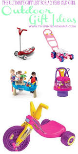 Outdoor Gift Ideas for a 2 Year Old Girl Best Girl! \u2022 The Pinning Mama