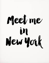 New York Quotes Mesmerizing Meet Me In New York Travel In Style Pinterest Met City And