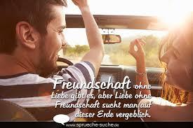 Spruch Freundschaft Ohne Liebe Sprüche Suche