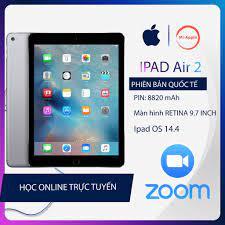 Máy tính bảng iPad Air 2 Quốc tế cấu hình cao chạy ipad os 14.4 phù hợp với  học tập làm việc hiệu quả