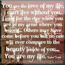 You Are The Love Of My Life Quotes Extraordinary Download The Love Of My Life Quotes Ryancowan Quotes