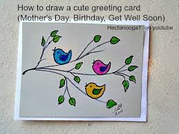 Birthday On Day Card Diy Greeting Card How To Draw A Mother S Day Card Birthday Card