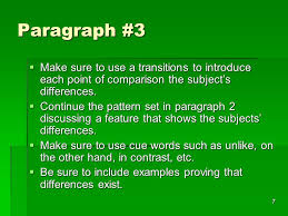compare and contrast essay ppt  paragraph 3 make sure to use a transitions to introduce each point of comparison the
