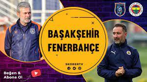 HAFTANIN MAÇI | Başakşehir - Fenerbahçe - YouTube