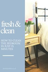 How To Clean The Bedroom In 15 Minutes, Five Steps To A Clean And Tidy