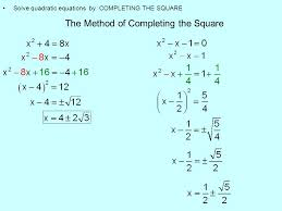 9 the method of completing the square solve quadratic equations by completing the square