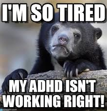 I'm So Tired - Confession Bear meme on Memegen via Relatably.com