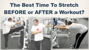 should you stretch before or after a workout
