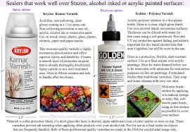 alcohol ink sealers for stazon or acrylic paintings r varnish krylon or golden polymer varnish