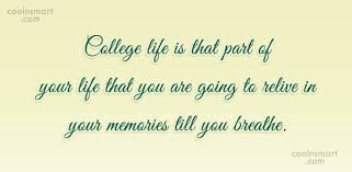 Quotes About College Life