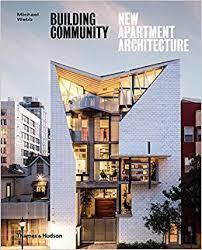 apartment architecture design. Building Community: New Apartment Architecture: Amazon.co.uk: Michael Webb: 9780500343302: Books Architecture Design