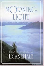 Morning Light Amazon Morning Light Daily Devotionals Diane Hale Amazon Com Books