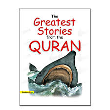 kid s story book the greatest stories from the quran paperback mlb 825