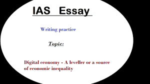 essay writing discussion ias digital economy l  essay writing discussion ias digital economy l 1