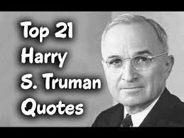Harry Truman Quotes New Top 48 Harry S Truman Quotes The 48rd President Of The United