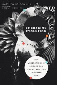 Embracing God S Design For Your Life Embracing Evolution Intervarsity Press